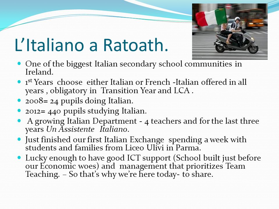 L'Italiano a Ratoath. One of the biggest Italian secondary school communities in Ireland.