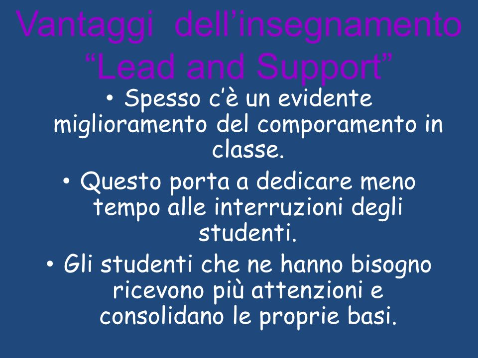Vantaggi dell'insegnamento Lead and Support