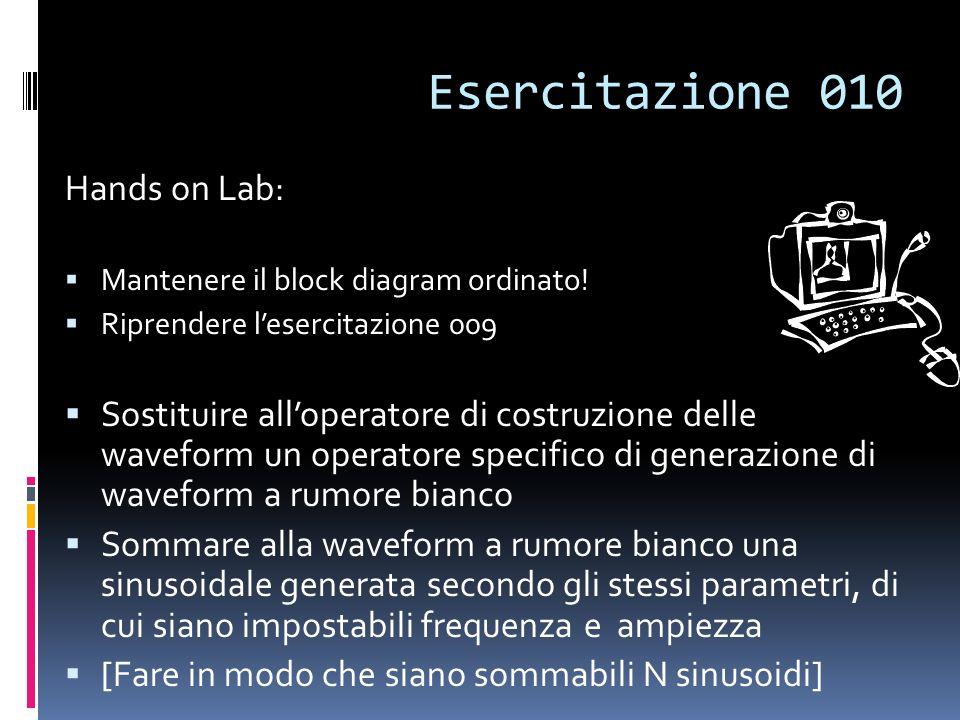 Esercitazione 010 Hands on Lab: