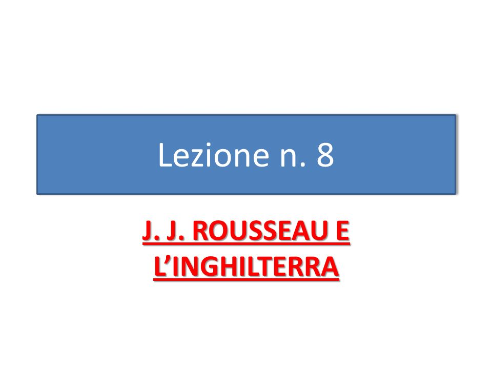 J. J. ROUSSEAU E L'INGHILTERRA