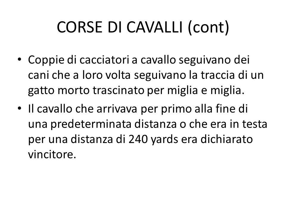 CORSE DI CAVALLI (cont)