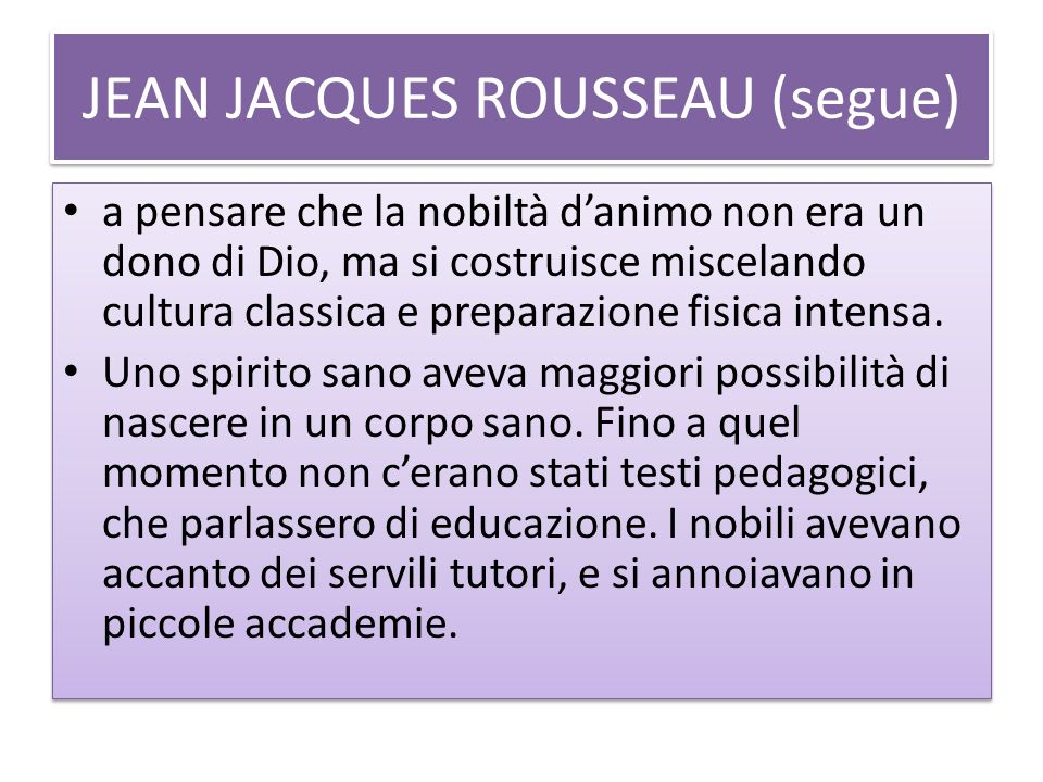 JEAN JACQUES ROUSSEAU (segue)