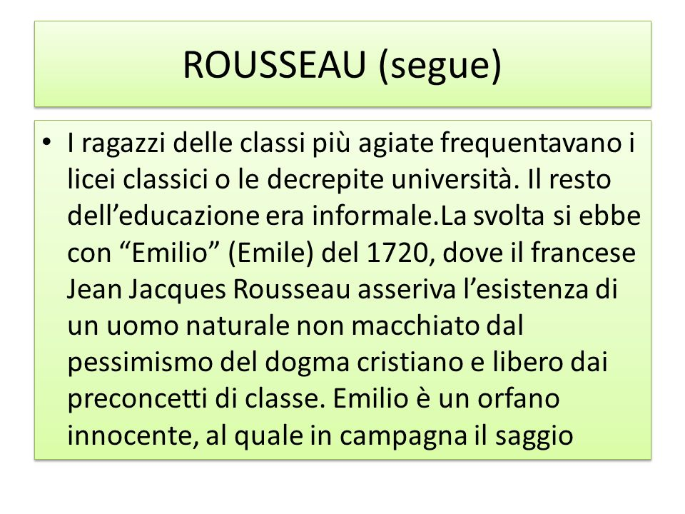 ROUSSEAU (segue)