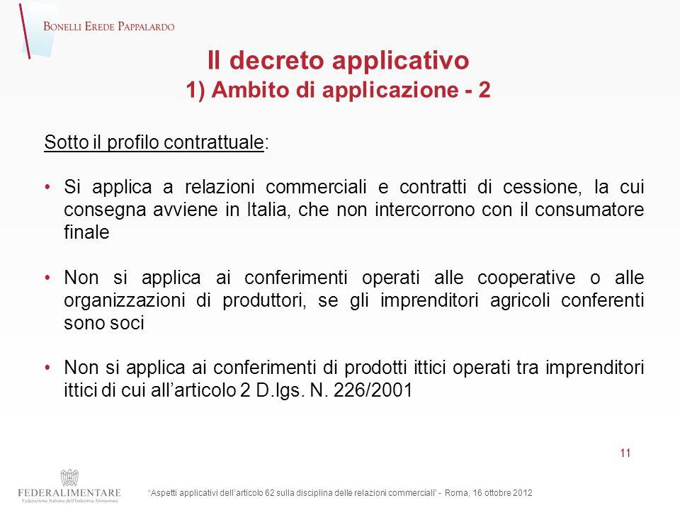 Il decreto applicativo 1) Ambito di applicazione - 2