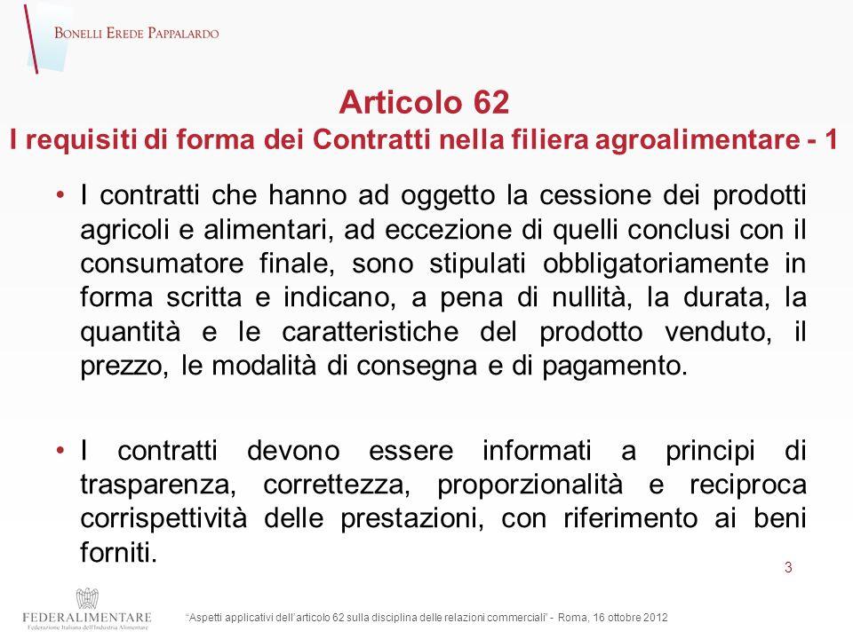 Articolo 62 I requisiti di forma dei Contratti nella filiera agroalimentare - 1