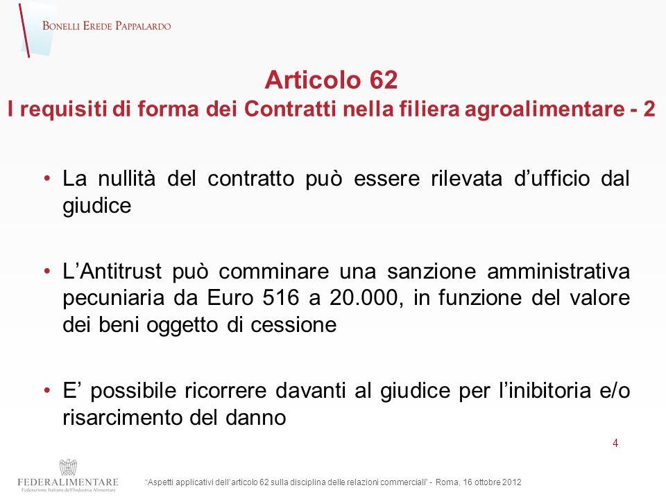 Articolo 62 I requisiti di forma dei Contratti nella filiera agroalimentare - 2
