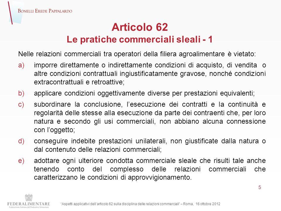 Articolo 62 Le pratiche commerciali sleali - 1