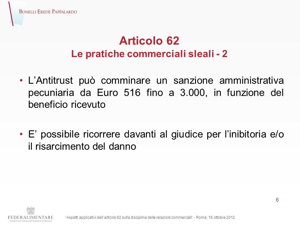Articolo 62 Le pratiche commerciali sleali - 2