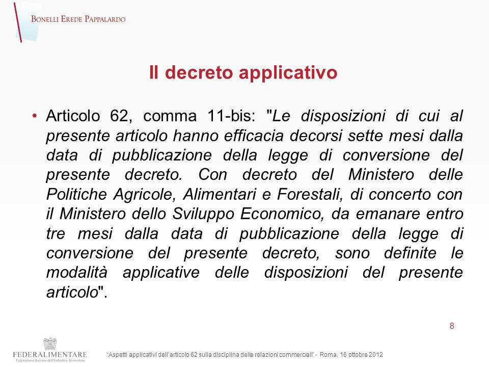 Il decreto applicativo