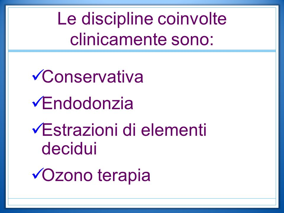 Le discipline coinvolte clinicamente sono:
