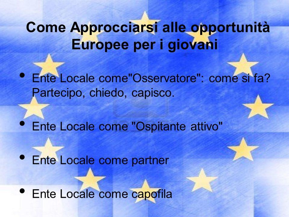 Come Approcciarsi alle opportunità Europee per i giovani