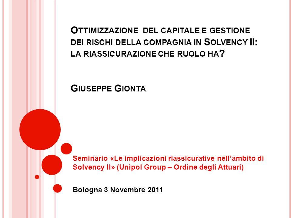 Ottimizzazione del capitale e gestione dei rischi della compagnia in Solvency II: la riassicurazione che ruolo ha Giuseppe Gionta