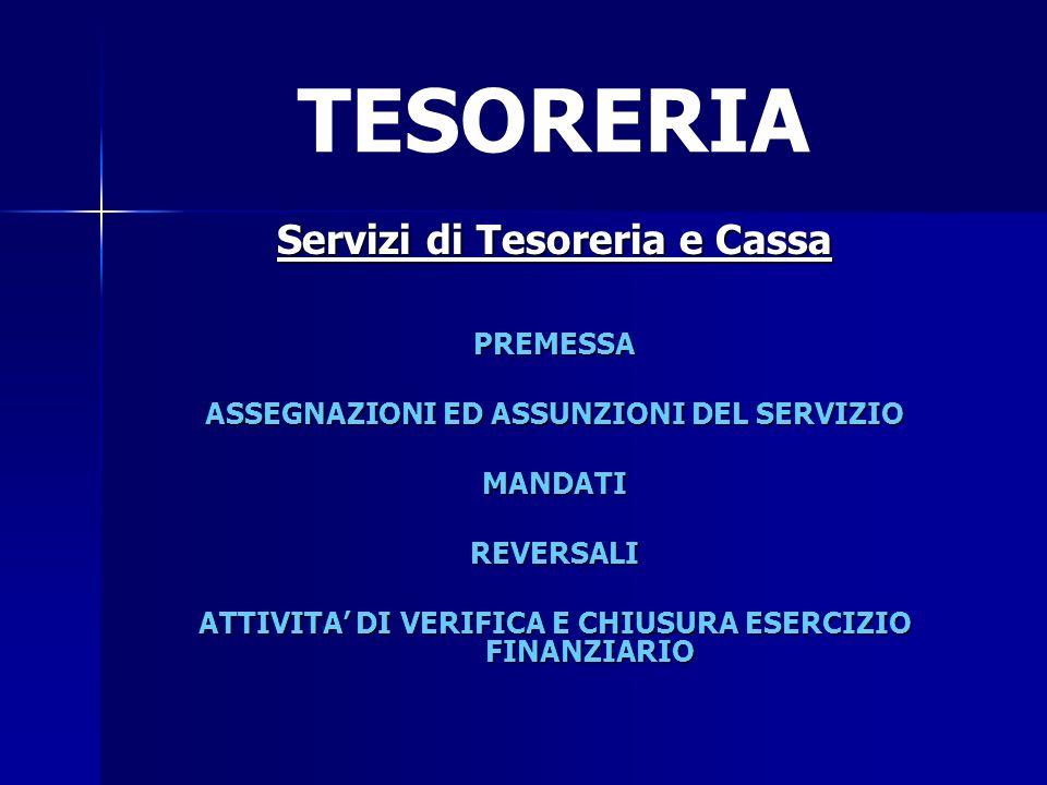 TESORERIA Servizi di Tesoreria e Cassa PREMESSA