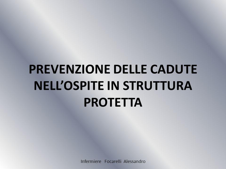 PREVENZIONE DELLE CADUTE NELL'OSPITE IN STRUTTURA PROTETTA