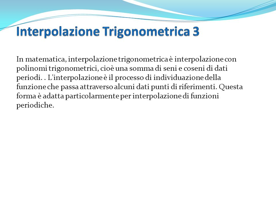 Interpolazione Trigonometrica 3