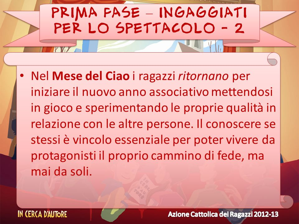 PRIMA FASE – INGAGGIATI PER LO SPETTACOLO - 2