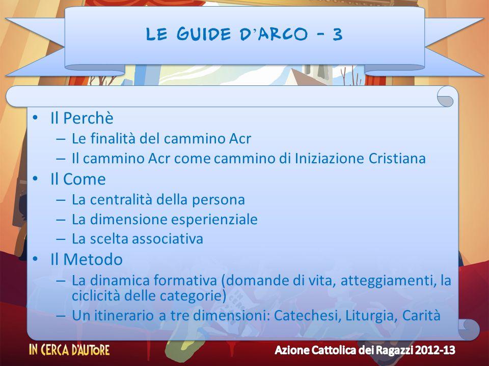 Il Perchè Il Come Il Metodo LE GUIDE D'ARCO - 3
