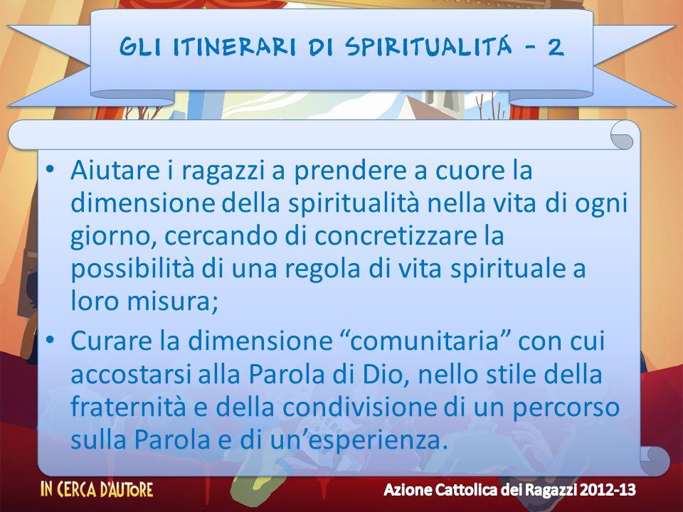 GLI ITINERARI DI SPIRITUALITÁ - 2