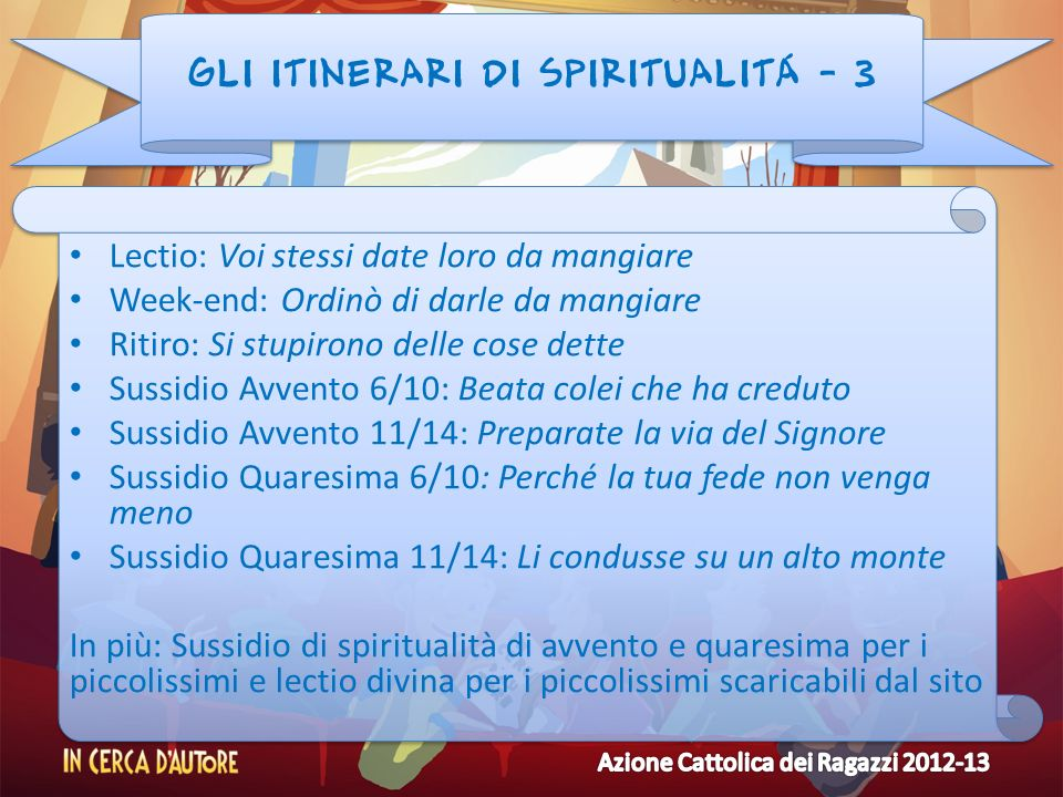 GLI ITINERARI DI SPIRITUALITÁ - 3