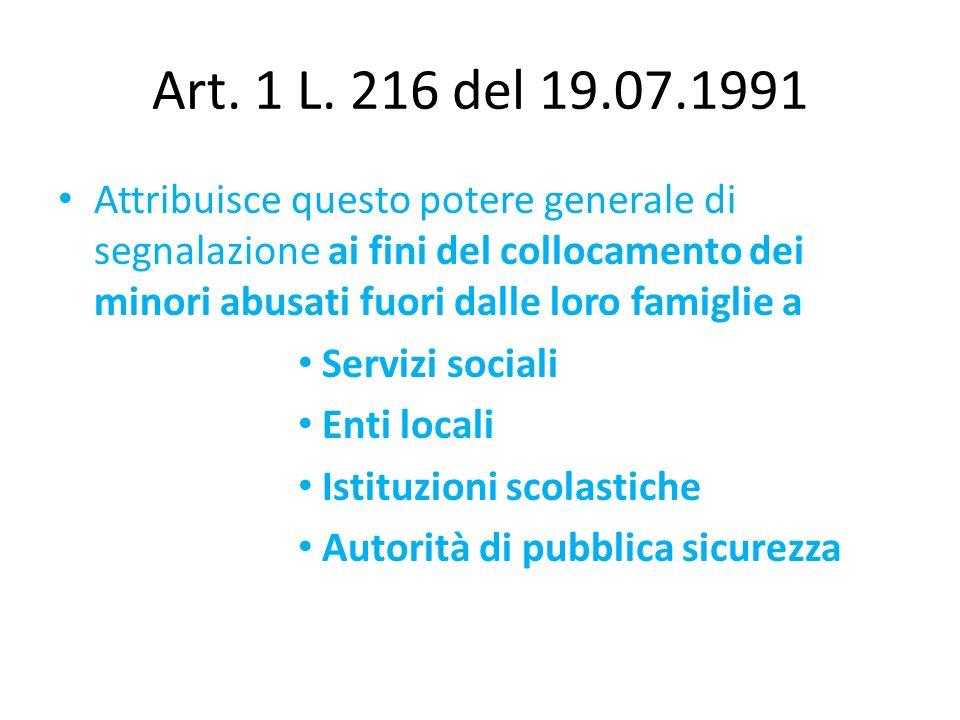 Art. 1 L. 216 del 19.07.1991
