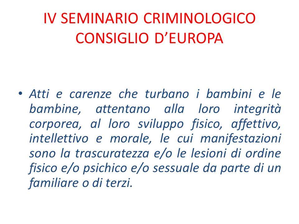 IV SEMINARIO CRIMINOLOGICO CONSIGLIO D'EUROPA