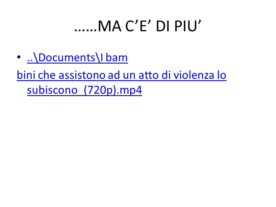 ……MA C'E' DI PIU' ..\Documents\I bam