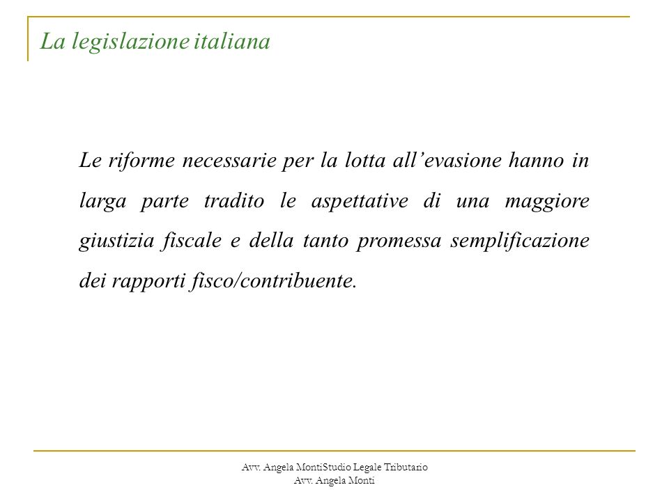 Avv. Angela MontiStudio Legale Tributario Avv. Angela Monti