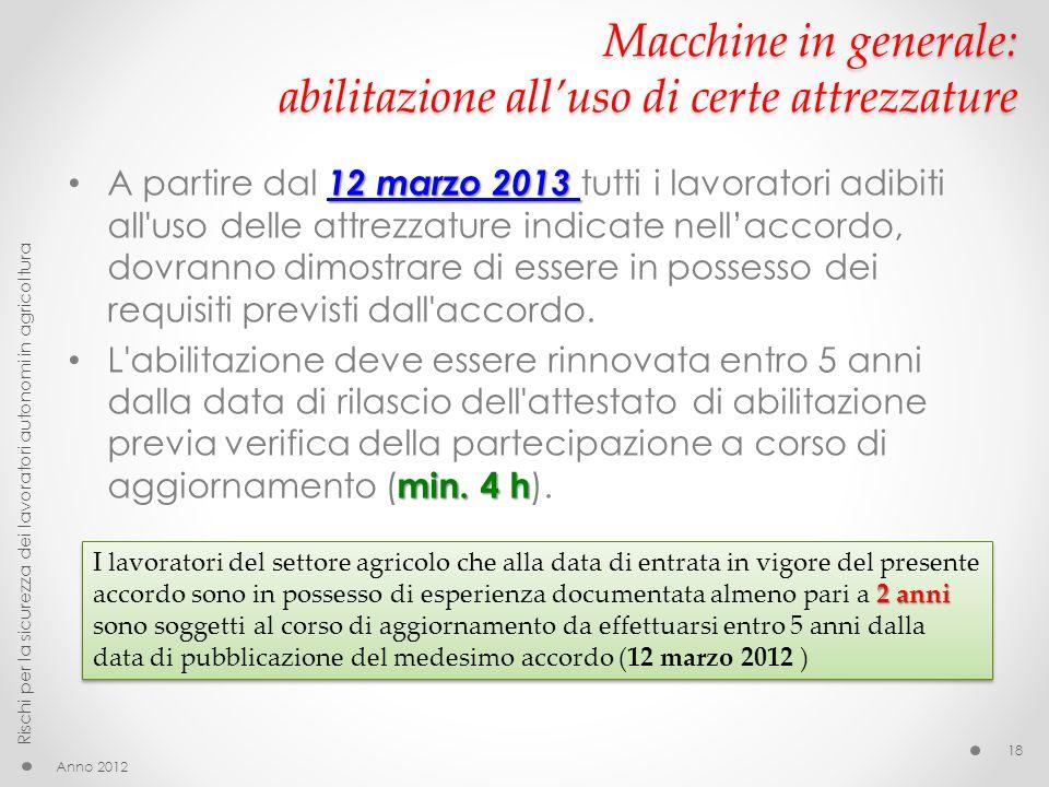 Macchine in generale: abilitazione all'uso di certe attrezzature