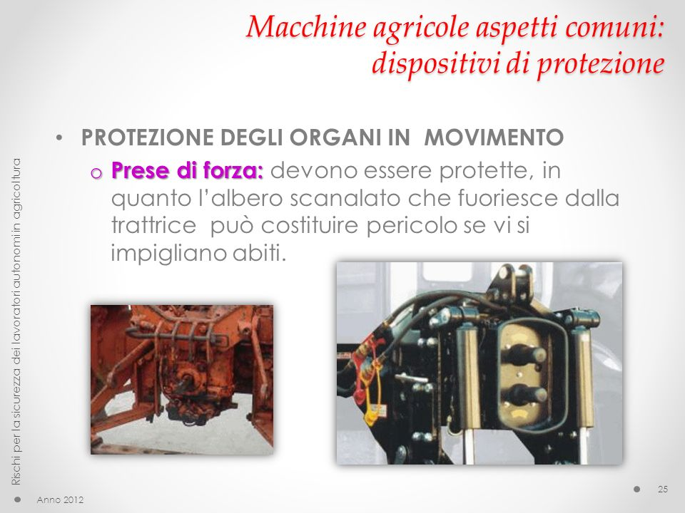 Macchine agricole aspetti comuni: dispositivi di protezione