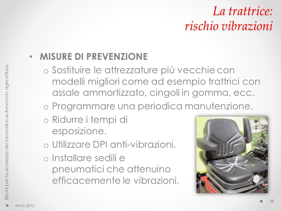 La trattrice: rischio vibrazioni