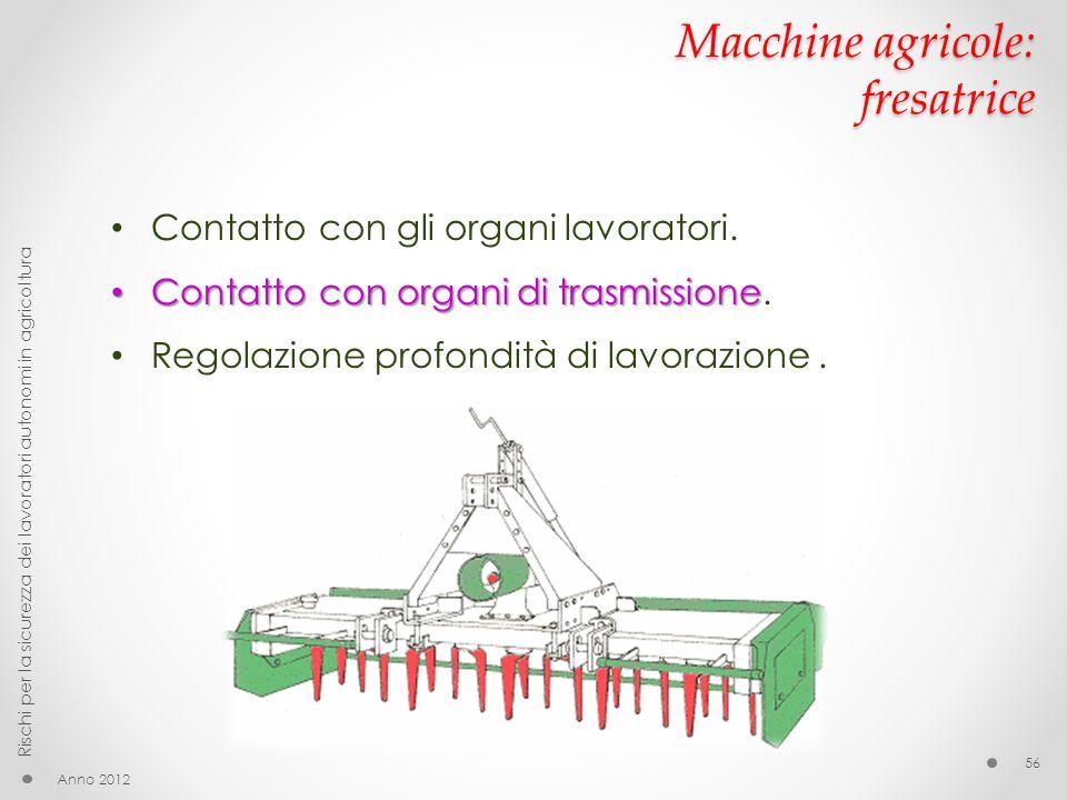 Macchine agricole: fresatrice