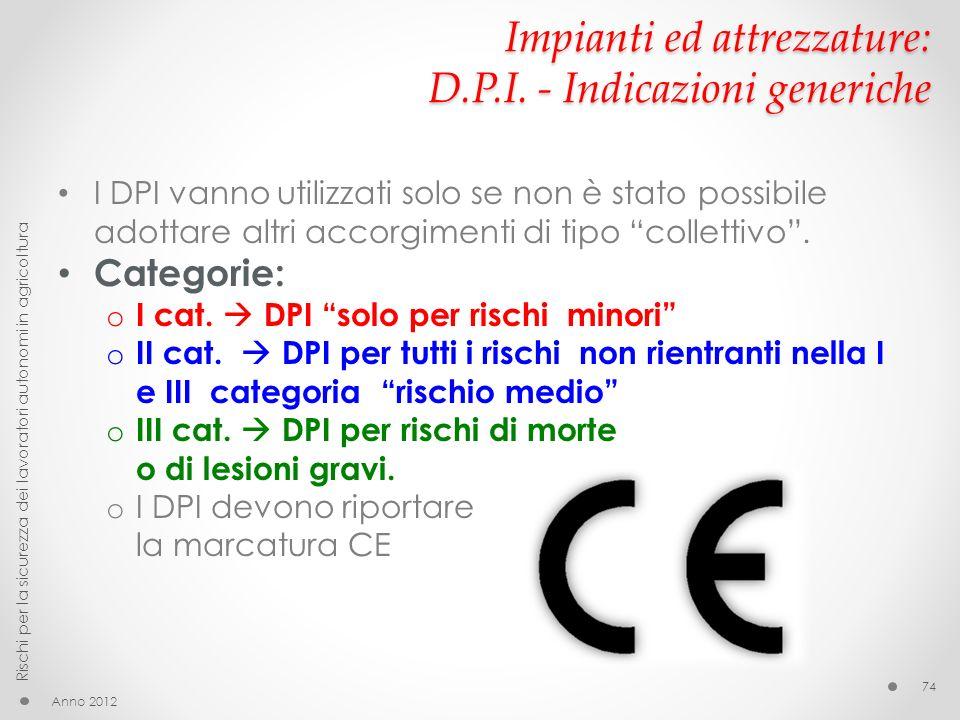 Impianti ed attrezzature: D.P.I. - Indicazioni generiche