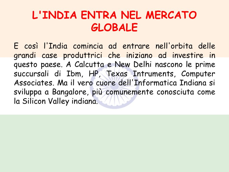 L INDIA ENTRA NEL MERCATO GLOBALE