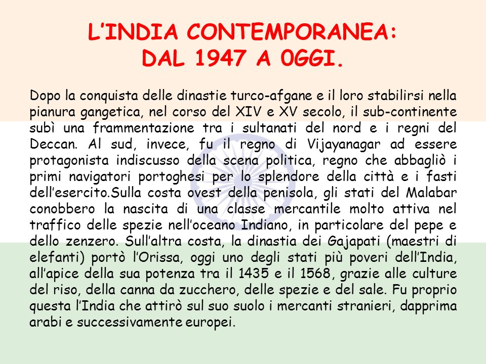 L'INDIA CONTEMPORANEA: DAL 1947 A 0GGI.