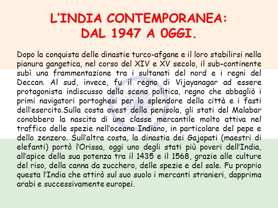L'INDIA CONTEMPORANEA: DAL 1947 A 0GGI.