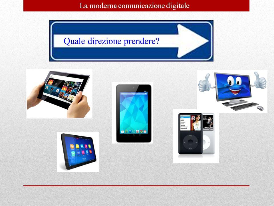 La moderna comunicazione digitale