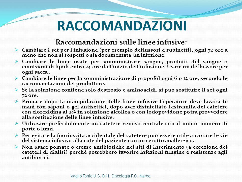 Raccomandazioni sulle linee infusive: