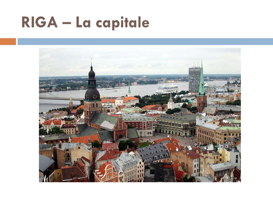 RIGA – La capitale