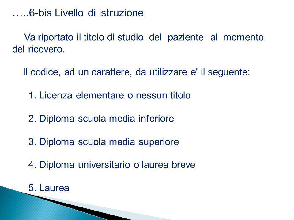 …..6-bis Livello di istruzione