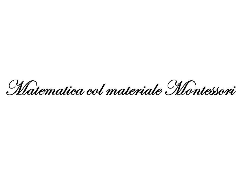 Matematica col materiale Montessori