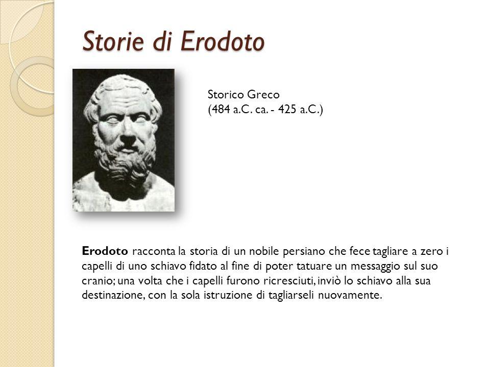 Storie di Erodoto Storico Greco (484 a.C. ca. - 425 a.C.)