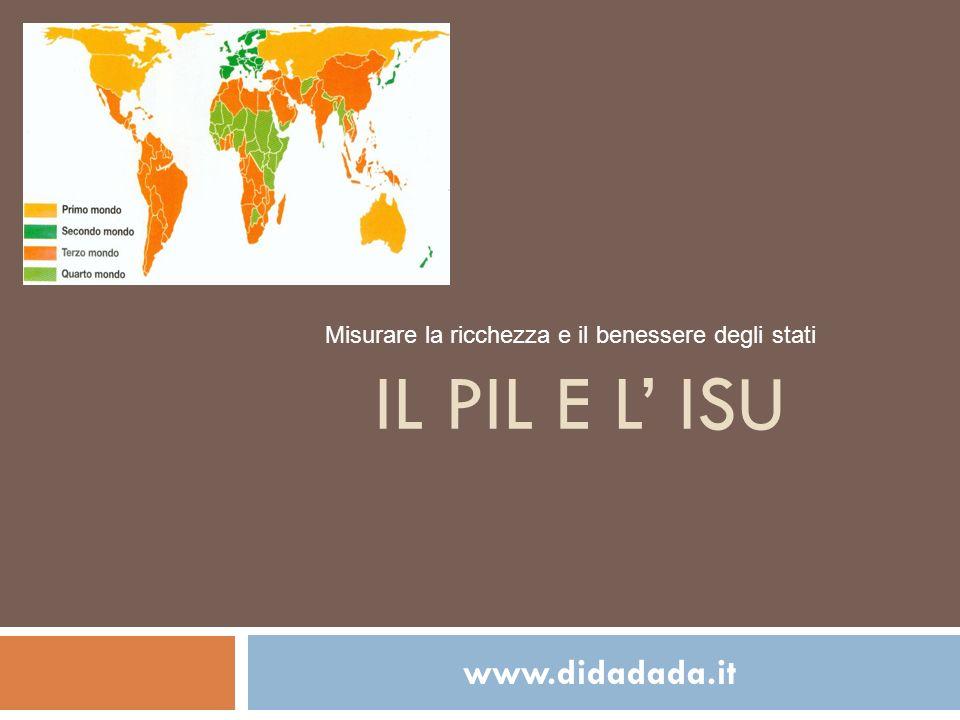 Il PIL e l' ISU www.didadada.it