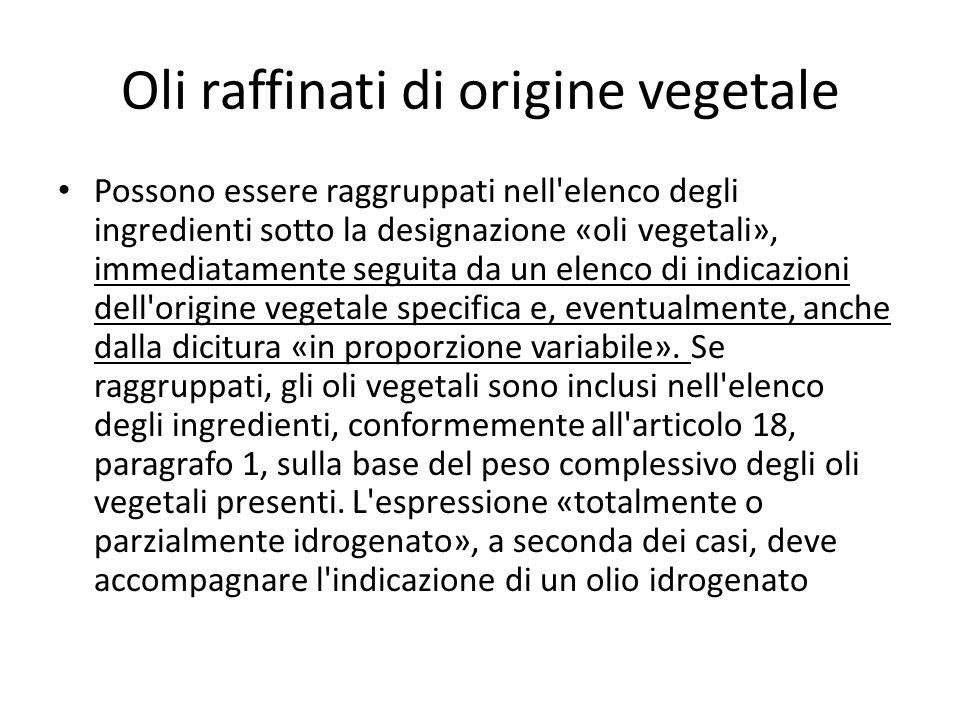 Oli raffinati di origine vegetale