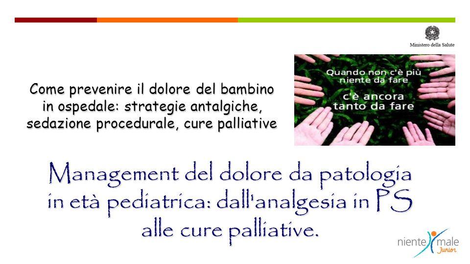 Come prevenire il dolore del bambino in ospedale: strategie antalgiche, sedazione procedurale, cure palliative