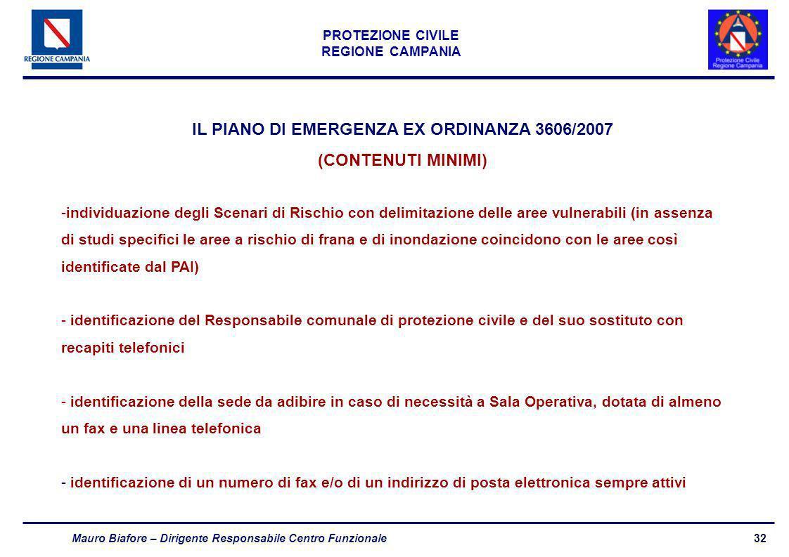 IL PIANO DI EMERGENZA EX ORDINANZA 3606/2007