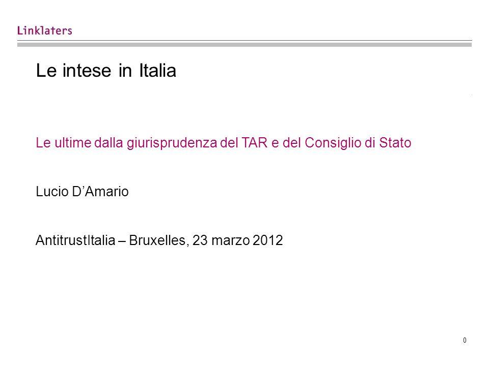 Le intese in Italia Le ultime dalla giurisprudenza del TAR e del Consiglio di Stato. Lucio D'Amario.