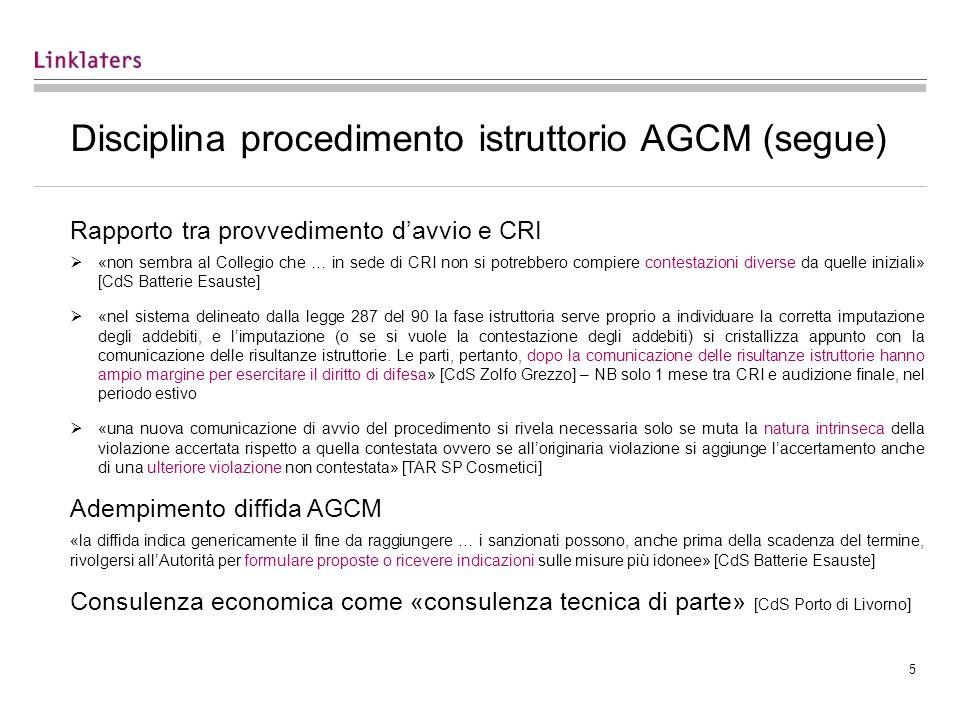 Disciplina procedimento istruttorio AGCM (segue)