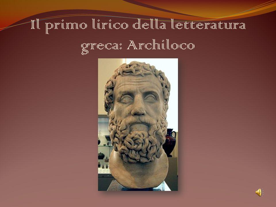 Il primo lirico della letteratura greca: Archiloco