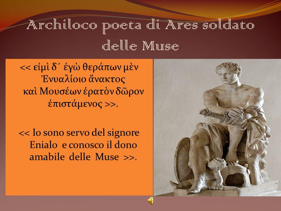 Archiloco poeta di Ares soldato delle Muse