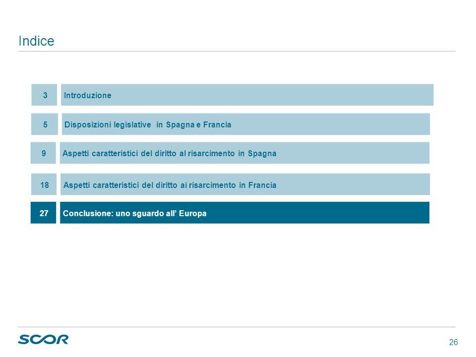 Indice 3 Introduzione 5 Disposizioni legislative in Spagna e Francia 9